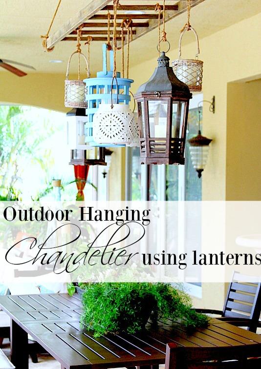 outdoor hanging chandelier using lanterns