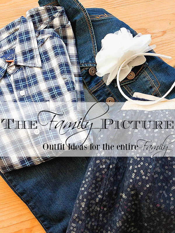 5 Outfit ideas for the family picture